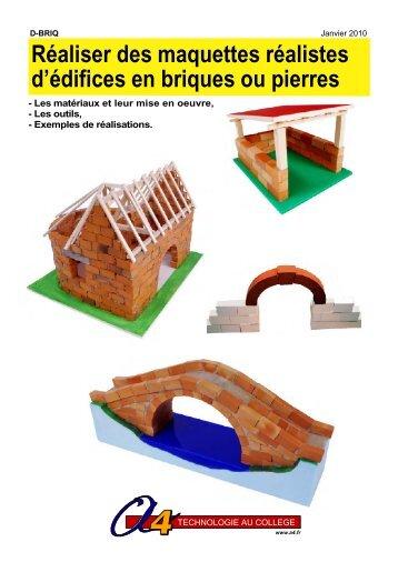 Réaliser des maquettes réalistes d'édifices en ... - A4 Technologie