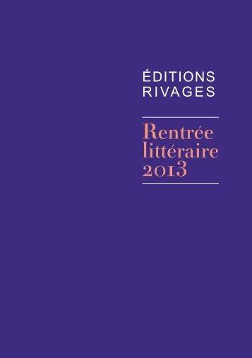 Programme Rivages - Rentrée littéraire 2013 - Editions Payot ...