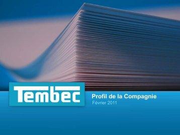 Profil de la Compagnie - Tembec