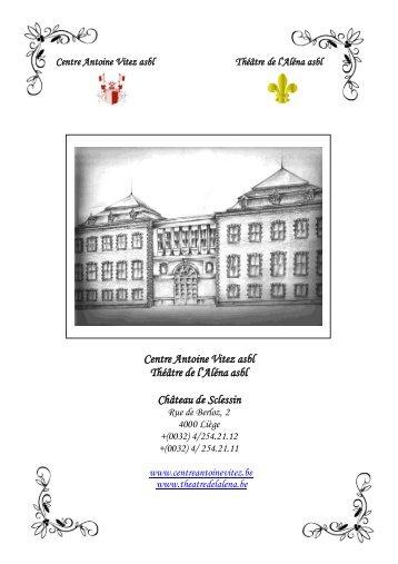 Centre Antoine Vitez asbl Théâtre de l'Aléna asbl Château de Sclessin