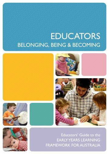Educators' Guide to the Early Years Learning Framework for Australia