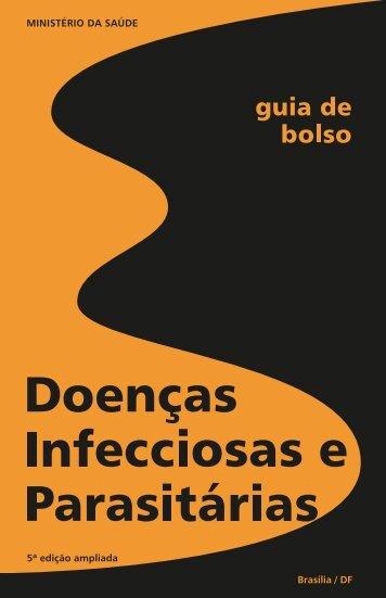 Guia de bolso: doenças infecciosas e parasitárias - BVS Ministério ...