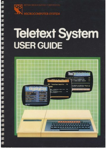 The BBC Microcomputer Teletext System User Guide