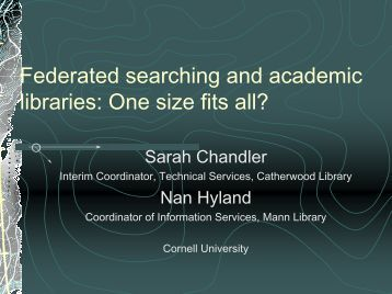 Federated searching and academic libraries: One size fits all? - CINF