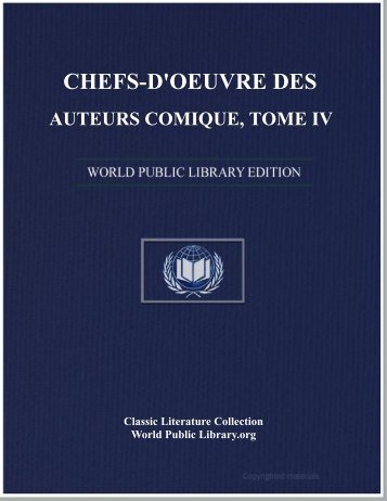 chefs-d'oeuvre des auteurs comique, tome iv - World eBook Library