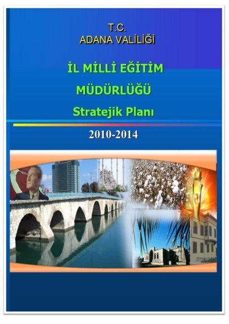 Adana İl MEM Stratejik Planı - Adana Milli Eğitim Müdürlüğü - Milli ...