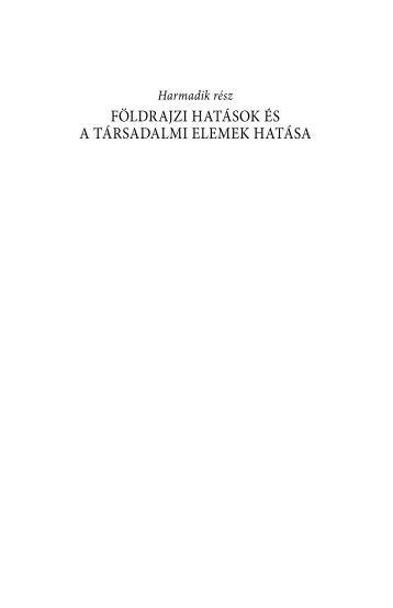 Földrajzi hatások és a társadalmi elemek hatása (753 kB)