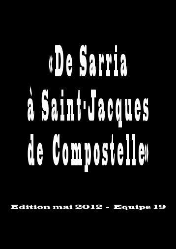 Edition mai 2012 - De Namur à Saint-Jacques de Compostelle ...