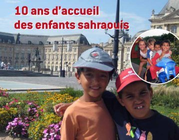 10 ans d'accueil des enfants sahraouis - CMCAS Gironde