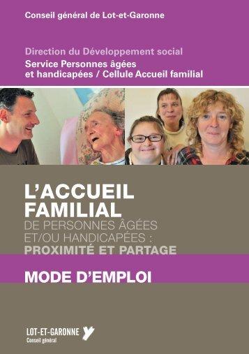 L'accueil familial : mode d'emploi - Lot-et-Garonne