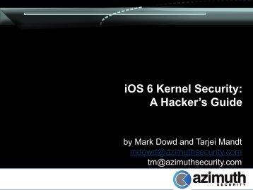 D1T2 - Mark Dowd & Tarjei Mandt - iOS6 Security
