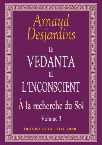 A la Recherche du Soi - III. Le Vedanta et L'inconscient