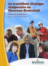 Le travailleur étranger temporaire au Nouveau-Brunswick; Guide de ...