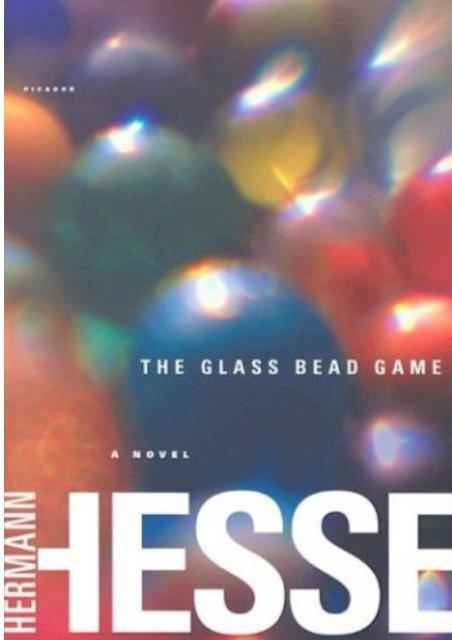 Hermann Hesse - Glass Bead Game pdf - Hungryfire com