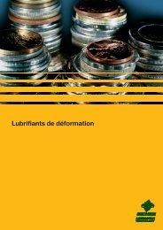 Lubrifiants de déformation - Carl Bechem GmbH