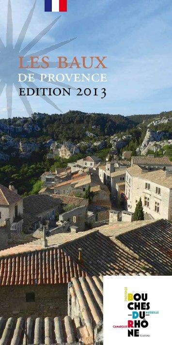 lEs bAux - Un coin Tranquille en Provence L'OUSTAOU DU ...