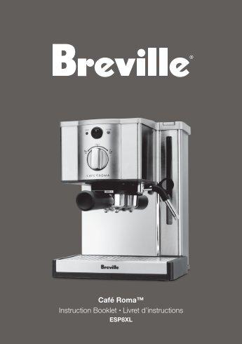 Café Roma™ Instruction Booklet Livret d'instructions - Breville