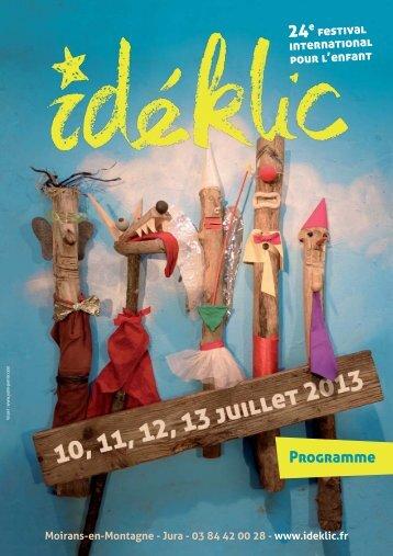 Le programme complet du festival Idéklic 2013 - Ideklic