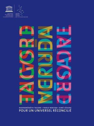 Rabindrânâth Tagore, Pablo Neruda, Aimé ... - unesdoc - Unesco