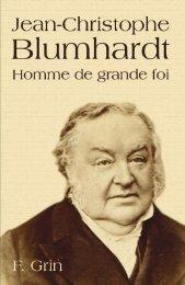 Jean-Christophe Blumhardt Homme de grande foi - Plough