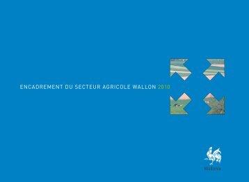 encadrement du secteur agricole wallon 2010 - Portail de l ...