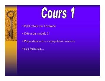 • Petit retour sur l'examen • Début du module 3 • Population active vs ...