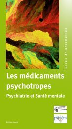 Les médicaments psychotropes : psychiatrie et santé ... - Réseau PIC