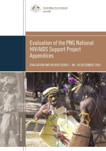 Evaluation of the PNG National HIV/AIDS Support Project ... - AusAID