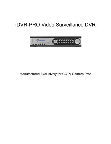 iDVR-PRO Video Surveillance DVR - Surveillance System, Security ...