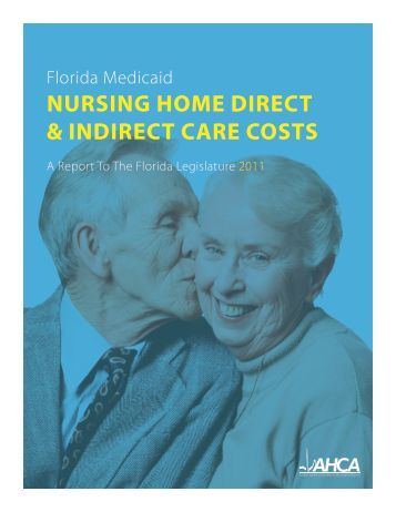 NURSING HOME DIRECT & INDIRECT CARE COSTS - Agency for ...