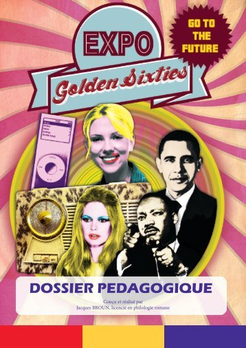 DOSSIER PEDAGOGIQUE - Expo Golden Sixties