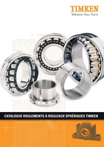 CATALOGUE ROULEMENTS À ROULEAUX SPHÉRIQUES TIMKEN