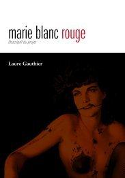 marie blanc rouge - descriptif du projet - Laure Gauthier