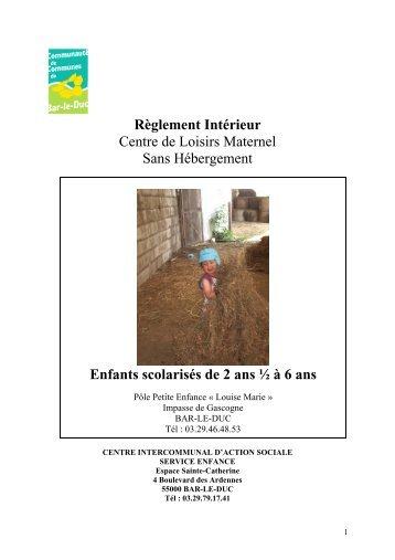 Règlement Intérieur Centre de Loisirs Maternel Sans ... - Bar-le-Duc