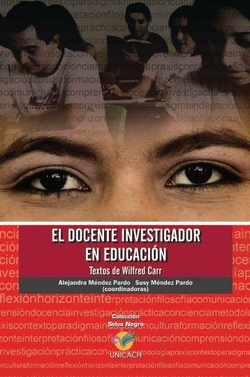 el docente investigador en educación - Atlantic International University