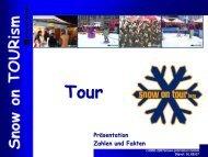 Tour Präsentation Zahlen und Fakten - Snow+Promotion