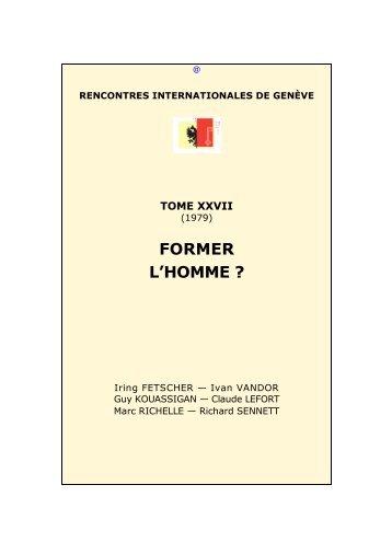 27. 1979. -- Former l'homme ? - Rencontres Internationales de Genève