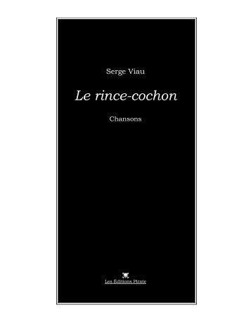 Le rince-cochon (Chansons).pdf - Serge Viau : : : Chien d'écrivain