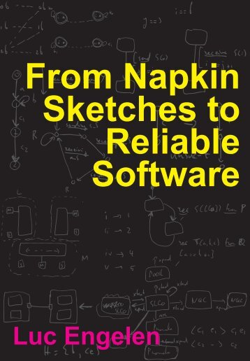 From Napkin Sketches to Reliable Software - Technische ...
