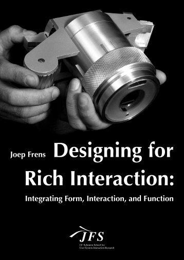 Joep Frens Designing for Rich Interaction: - Technische Universiteit ...