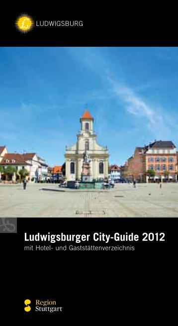 Ludwigsburger City-Guide 2012 - Stadt Ludwigsburg