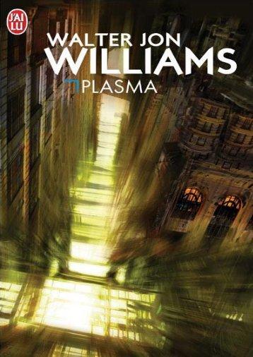 Plasma%20-%20Walter%20Jon%20Williams.pdf