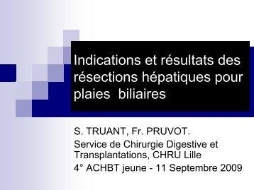 Indications et résultats des hépatectomies pour plaie biliaire