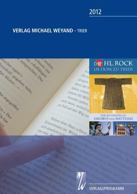 Verlagsprogramm 2012 Verlag Weyand, Trier - Verlag und ...