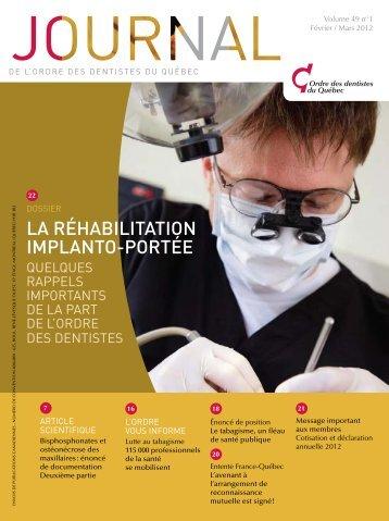 Février / mars 2012 - Volume 49 No 1 - Ordre des dentistes du Québec