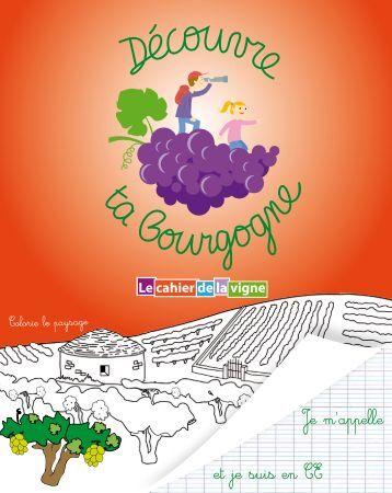 Cahier de la vigne CE - Découvre ta Bourgogne