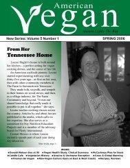 New Series: Volume 5 Number 1 SPRING 2006 - American Vegan ...