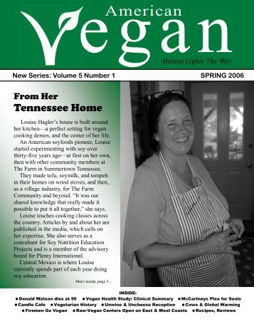 New Series: Volume 5 Number 1 SPRING 2006 - American Vegan ...