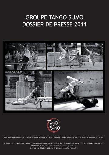 GROUPE TANGO SUMO DOSSIER DE PRESSE 2011