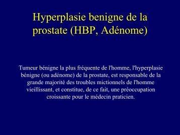 Hyperplasie benigne de la prostate - Service d'Urologie CHU Henri ...